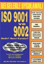 ISO 9001 ve 9002 Nedir?