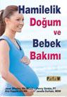 Hamilelik, Doğum ve Bebek Bakımı